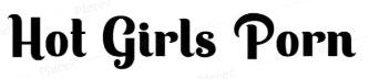 Hot Girls Porn